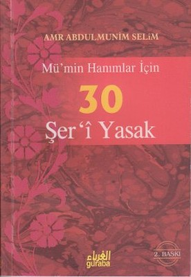 Mü'min Hanımlar İçin 30 Şer'i Yasak