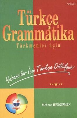Türkçe Grammatika (Türkmenler Üçin)