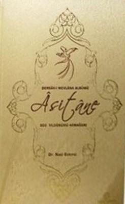 Asitane, Dergah-ı Mevlana Albümü