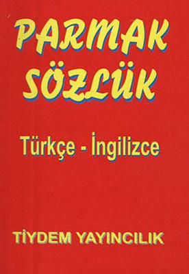 Parmak Sözlük - Türkçe - İngilizce