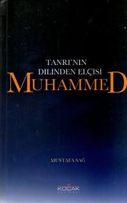 Tanrı'nın Dilinden Elçisi Muhammed