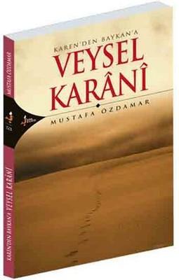 Karen'den Baykan'a Veysel Karani