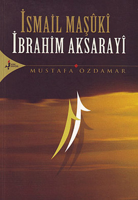 İsmail Maşuki İbrahim Aksarayi
