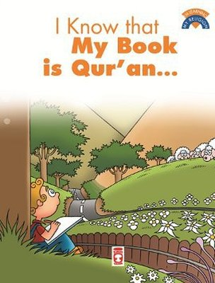 I Know That My Book Is Qu'ran