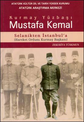 Kurmay Yüzbaşı Mustafa Kemal