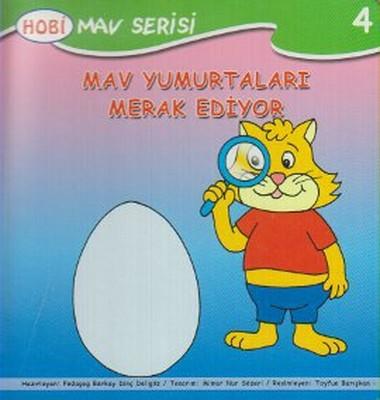 Mav Yumurtaları Merak Ediyor