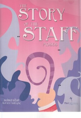 The Story of the Staff Moses