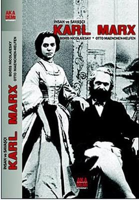 İnsan ve Savaşçı Karl Marx