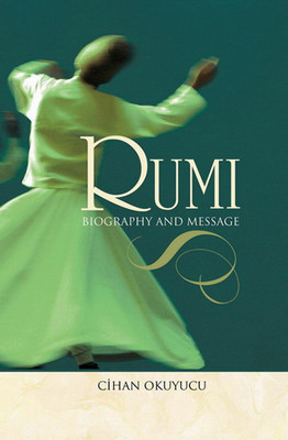 Rumi Biography and Message