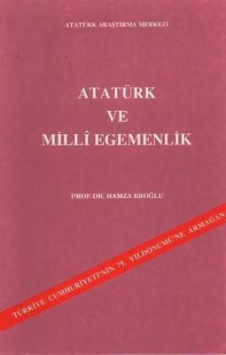 Atatürk ve Milli Egemenlik