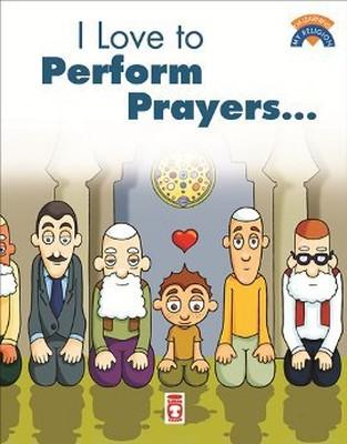 I Like To Perform Prayers