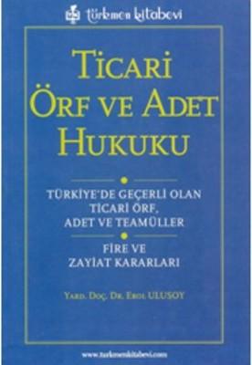Ticari Örf ve Adet Hukuku