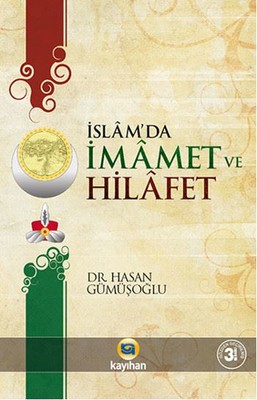 İslamda İmamet ve Hilafet