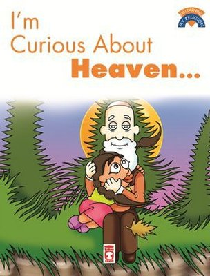 I'm Curious About Heaven