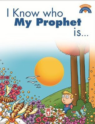I Know Who My Prophet Is