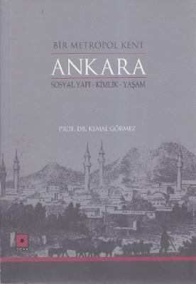 Bir Metropol Kent Ankara