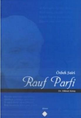 Özbek Şairi Rauf Parfi
