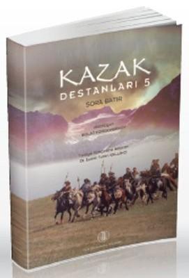 Kazak Destanları 5