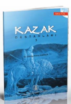 Kazak Destanları 3
