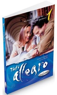 That's Allegro 1 (Ders Kitabı ve Çalışma Kitabı +CD) İtalyanca Temel Seviye