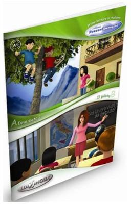 Dove Siete - Il Pilota (İtalyanca Okuma Kitabı 6-11 Yaş) Temel Seviye (A1)