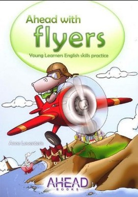 Ahead with Flyers Young Learners English Skills