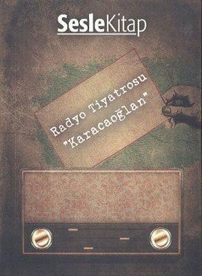 Radyo Tiyatrosu - Karacaoğlan