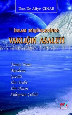 İslam Düşüncesinde Varlığın Asaleti