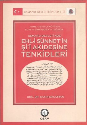 Osmanlı Devleti'nde Ehl-i Sünnet'in Şi'i Akidesine Tenkidleri