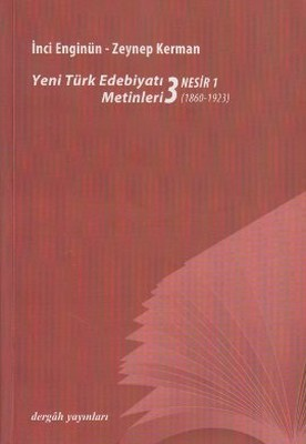 Yeni Türk Edebiyat Metinleri 3 - Nesir 1