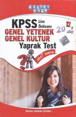 2012 KPSS Lise ve Önlisans Genel Kültür - Genel Yetenek Yaprak Test