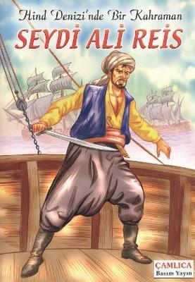 Hind Denizi'nde Bir Kahraman Seydi Ali Reis