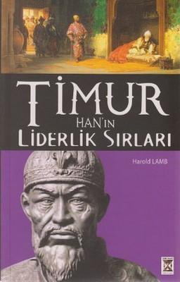 Timur Han'ın Liderlik Sırları