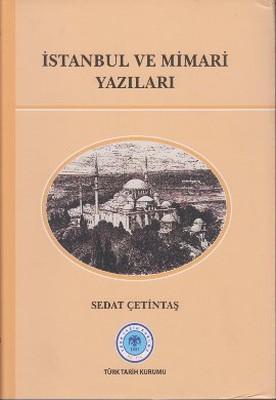 İstanbul ve Mimari Yazıları