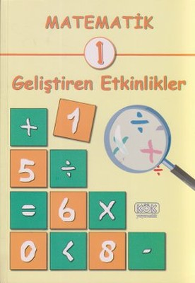 Matematik 1 - Geliştiren Etkinlikler