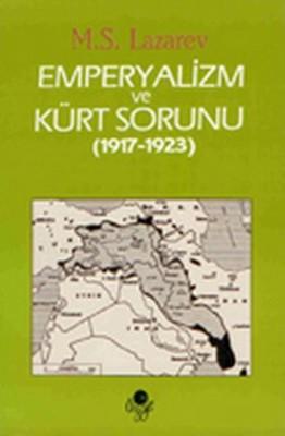 Emperyalizm ve Kürt Sorunu 1917 - 1923