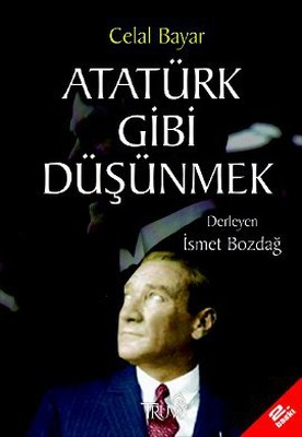 Atatürk Gibi Düşünmek