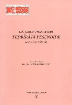 Ebu Sehl Nu'man Efendi Tedbirat-ı Pesendide
