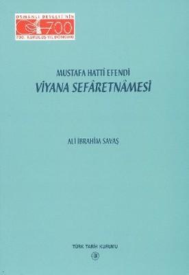 Mustafa Hatti Efendi Viyana Sefaretnamesi