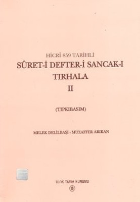 Hicri 859 Tarihli Suret-i Defter-i Sancak-ı Tırhala 2. Cilt