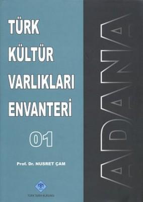 Türk Kültür Varlıkları Envanteri Adana - 01