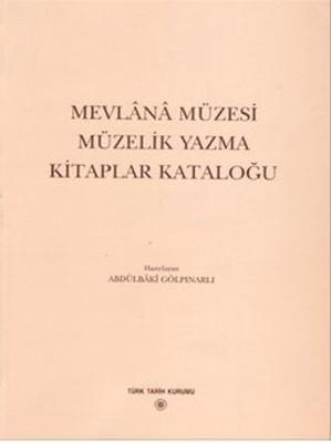 Mevlana Müzesi Müzelik Yazma Kitaplar Kataloğu