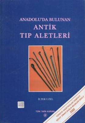 Anadolu'da Bulunan Antik Tıp Aletleri