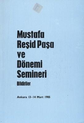 Mustafa Reşid Paşa ve Dönemi Semineri