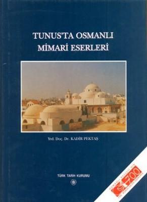 Tunus'ta Osmanlı Mimari Eserleri