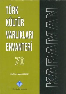Türk Kültür Varlıkları Envanteri Karaman - 70