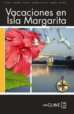 Vacaciones en Isla Margarita (LFEE Nivel-2) İspanyolca Okuma Kitabı