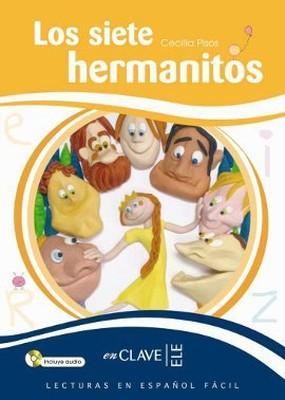 Los Siete Hermanitos + CD (LEEF Nivel-3) 7-10 Yaş İspanyolca Okuma Kitabı
