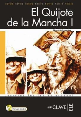 El Quijote de la Mancha 1 + CD (LFEE Nivel-4) İspanyolca Okuma Kitabı