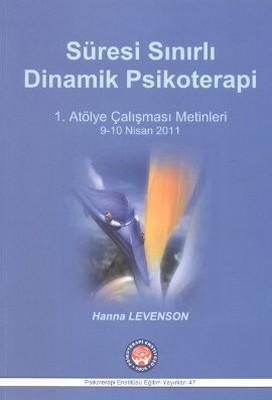 Süresi Sınırlı Dinamik Psikoterapi - 1. Atölye Çalışması Metinleri